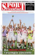La prima pagina di SPORTvicentino in edicola venerdì 30 giugno