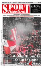 La prima pagina di SPORTvicentino in edicola venerdì 30 marzo