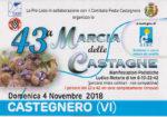 Castegnero: 43^ Marcia delle Castagne, 4^ Maratona Straberica