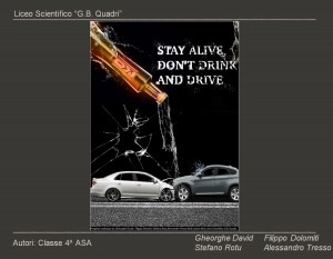 Stay alive, don't drink and drive